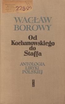 Od Kochanowskiego do Staffa : antologia liryki polskiej