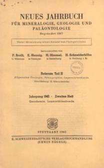 Neues Jahrbuch für Mineralogie, Geologie und Paläontologie. Referate. 2, Allgemeine Geologie, Petrographie, Lagerstättenlehre, 1942 H 2
