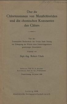 Über die Chlortensionen von Metallchloriden und die chemischen Konstanten des Chlors
