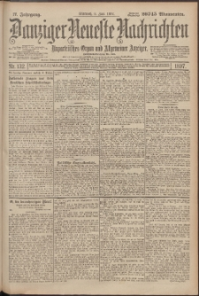 Danziger Neueste Nachrichten : unparteiisches Organ und allgemeiner Anzeiger132/1897