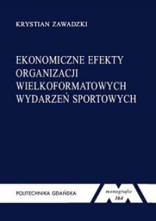 Ekonomiczne efekty organizacji wielkoformatowych wydarzeń sportowych