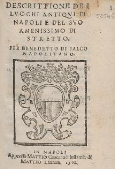 Descrittione De I Lvoghi Antiqvi Di Napoli E Del Svo Amenissimo Di Stretto